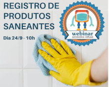 Participe do webinar sobre registro de saneantes