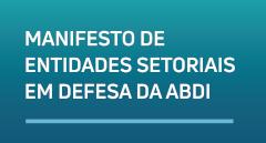 Agência Brasileira de Desenvolvimento Industrial (ABDI)