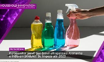 Euromonitor prevê que Brasil ultrapassará Alemanha e Índia em produtos de limpeza até 2025