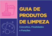 Guia de Produtos de Limpeza da ABIPLA  orienta uso correto de saneantes